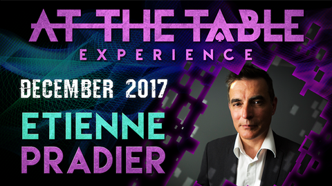 At The Table Live Lecture Etienne Pradier December 20th 2017 video DOWNLOAD - Available at pipermagic.com.au