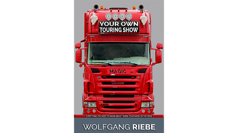 Your Own Touring Show by Wolfgang Riebe eBook DOWNLOAD - Available at pipermagic.com.au