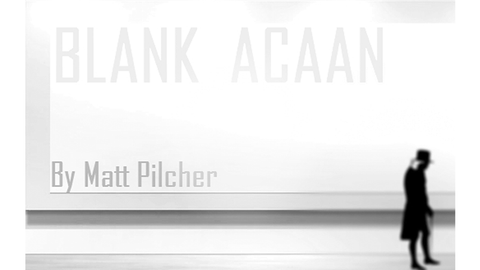 Blank ACAAN by Matt Pilcher eBook DOWNLOAD - Available at pipermagic.com.au