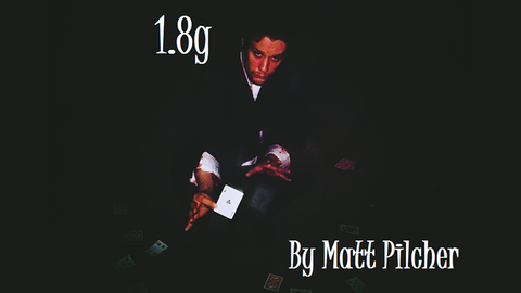 1.8g by Matt Pilcher video DOWNLOAD - Available at pipermagic.com.au