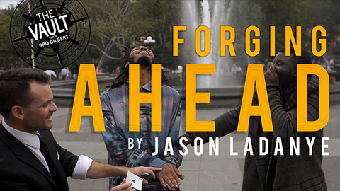 The Vault - Forging Ahead by Jason Ladanye video DOWNLOAD - Available at pipermagic.com.au