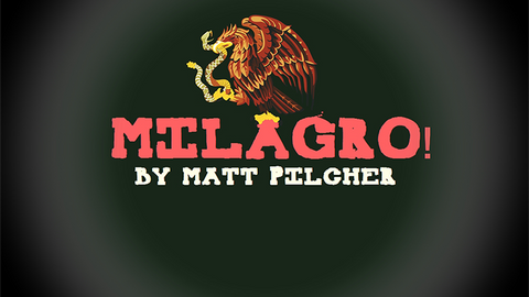 Milagro! by Matt Pilcher video DOWNLOAD - Available at pipermagic.com.au