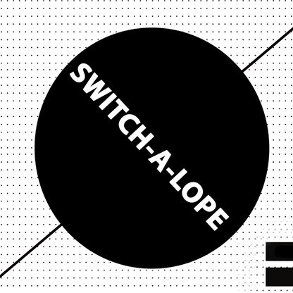 SWITCH-A-LOPE by Arnaud Van Rietschoten