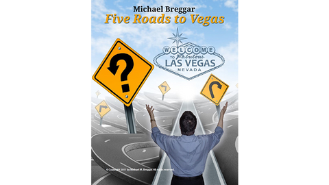 The Five Roads to Vegas by Michael Breggar eBook DOWNLOAD - Available at pipermagic.com.au