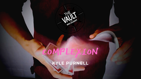 The Vault - Complexion by Kyle Purnell video DOWNLOAD
