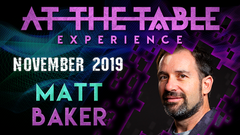 At The Table Live Lecture Matt Baker November 6th 2019 video DOWNLOAD - Available at pipermagic.com.au