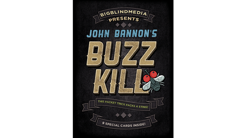 Buzz Kill (Gimmicks and Online Instructions) by John Bannon - OPEN BOX