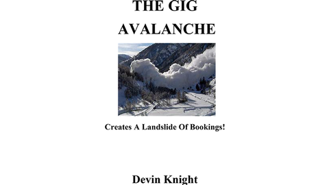 The Gig Avalanche by Devin Knight eBook DOWNLOAD - Available at pipermagic.com.au