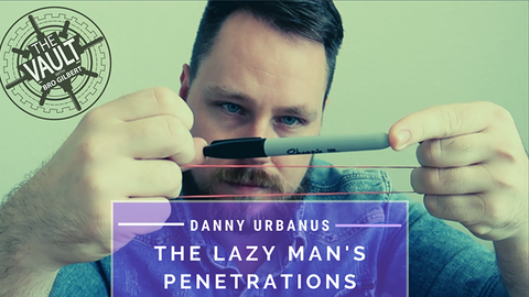The Vault - Lazy Man's Penetrations by Danny Urbanus video DOWNLOAD
