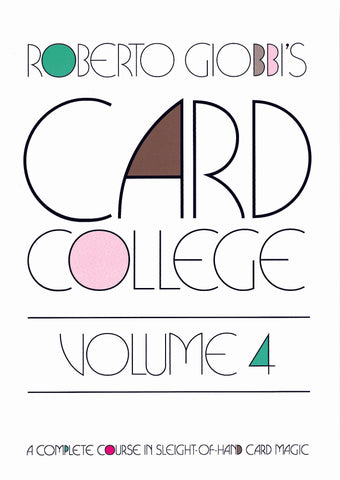 Card College Volume 4 by Roberto Giobbi - Available at pipermagic.com.au