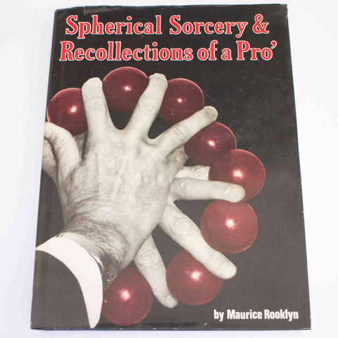 Spherical Sorcery & Recollections of a Pro - Maurice Rooklyn - Available at pipermagic.com.au