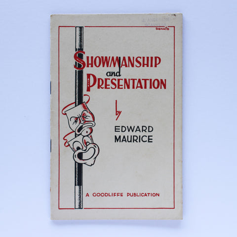 Showmanship and Presentation - Edward Maurice - Available at pipermagic.com.au