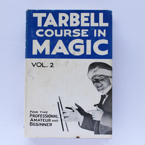 Tarbell Course in Magic - Vol. 2 - Available at pipermagic.com.au