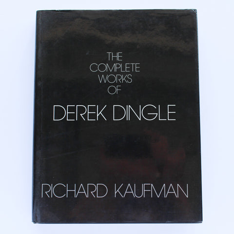 The Complete Works of Derek Dingle (First Edition) - Richard Kaufman - Available at pipermagic.com.au
