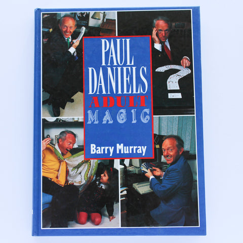 Paul Daniels Adult Magic - Barry Murray - Available at pipermagic.com.au