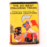 The 50 Best Conjuring Tricks - Charles Crayford - Available at pipermagic.com.au