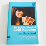 The Full Facts Book of Cold Reading - Ian Rowland - Available at pipermagic.com.au