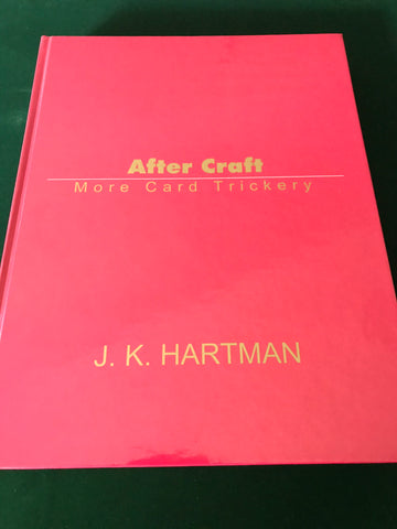 After Craft (More Card Trickery) by J. K. Hartman
