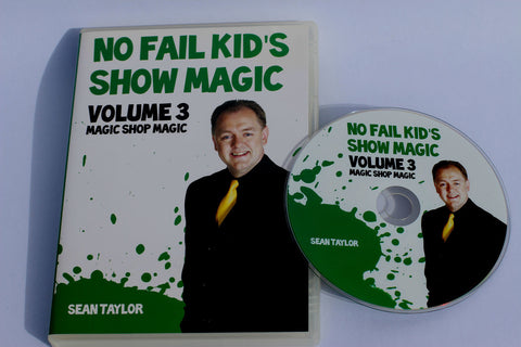 No Fail Kid's Show Magic: Vol. 3 - Sean Taylor - Available at pipermagic.com.au