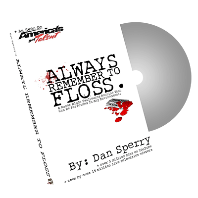 Always Remember to Floss by Dan Sperry - Trick