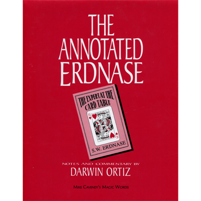Annotated Erdnase by Darwin Ortiz and Mike Caveney  - Book - Available at pipermagic.com.au
