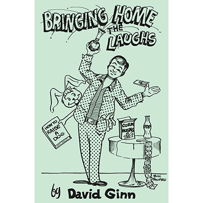 Bringing Home The Laughs by David Ginn - eBook DOWNLOAD - Available at pipermagic.com.au