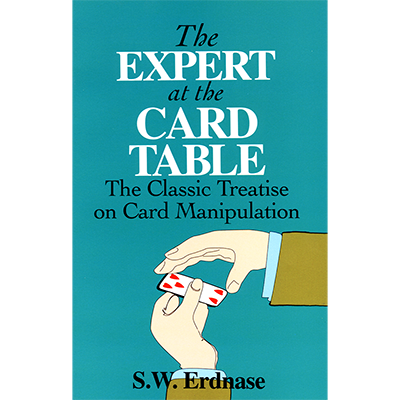 The Expert at the Card Table - S.W. Erdnase (Dover) - Available at pipermagic.com.au