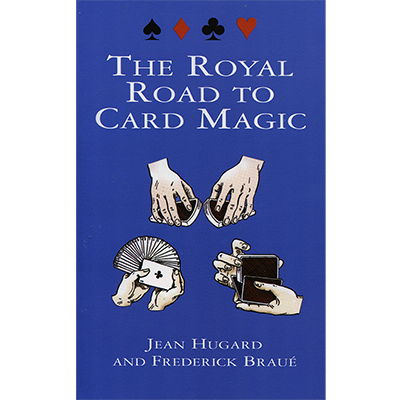 Royal Road To Card Magic by Jean Hugard And Frederick Braue - BOOK PROMO
