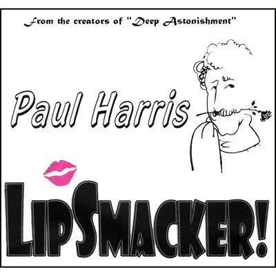 Paul Harris Presents Lip Smacker by Paul Harris - Available at pipermagic.com.au