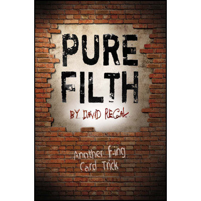 Pure Filth by David Regal - Available at pipermagic.com.au
