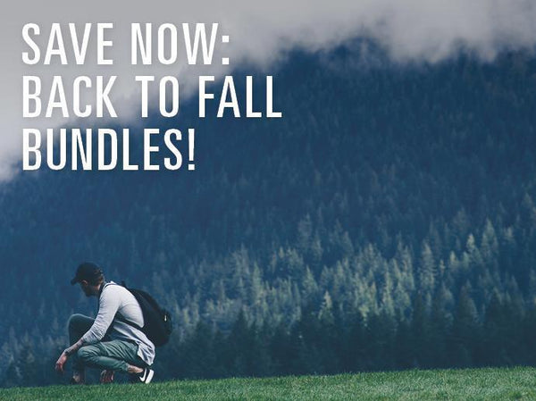 Back to Fall Bundles - Get 'em Now!