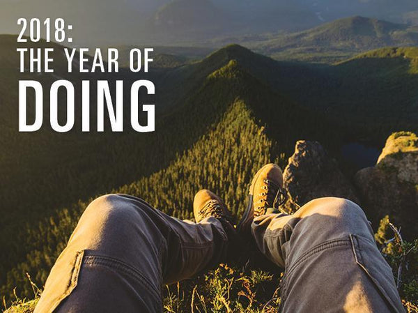 2018: The Year of Doing