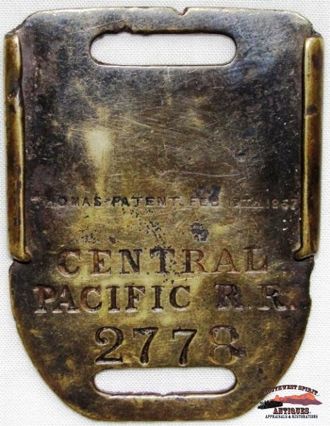 Central Pacific Railroad 1867 Brass Baggage Tag Railroadiana