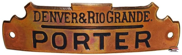 D&rgrr - Denver & Rio Grande Railroad Brass Porter Hat Badge Railroadiana