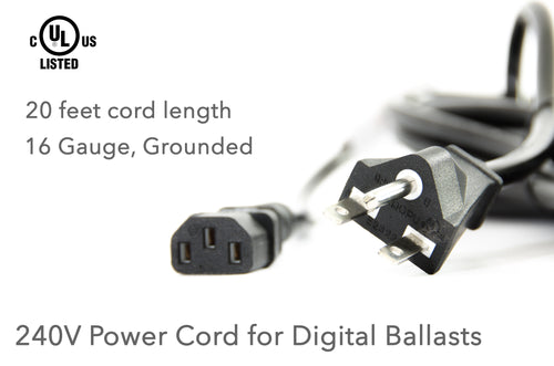 240V Power Cord for Digital Ballasts, 20 ft
