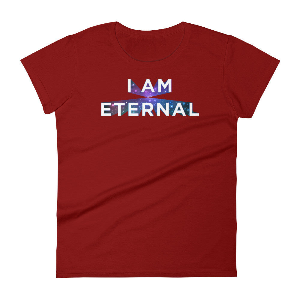 I AM ETERNAL - Women's short sleeve t-shirt