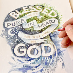 Blessed are the pure in heart watercolor lettering work in progress