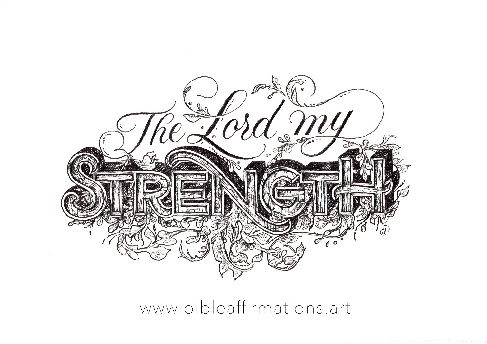 The Lord my strength handlettering piece