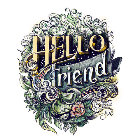 intricate digital vintage-style handlettering of the words Hello Friend with floral embellishments and flourishing details surrounded by green leaves. artist Emma Davis www.studioofem.com