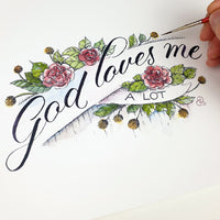 God loves me a lot - 1 John 1:3 handlettering print Bible Affirmations Art