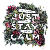 Just Stay Calm - Exodus 14:14 A4 art print