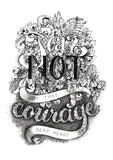 Fear Not But Take Courage Dear Heart - black & white handlettered art print