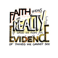 Faith shows the reality of hope - Hebrews 11:1 handlettered art print