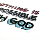 Nothing is impossible - Luke 1:37 hand lettering print A4
