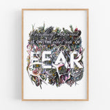 Everything You Want Is On The Other Side Of Fear - Handcoloured Print