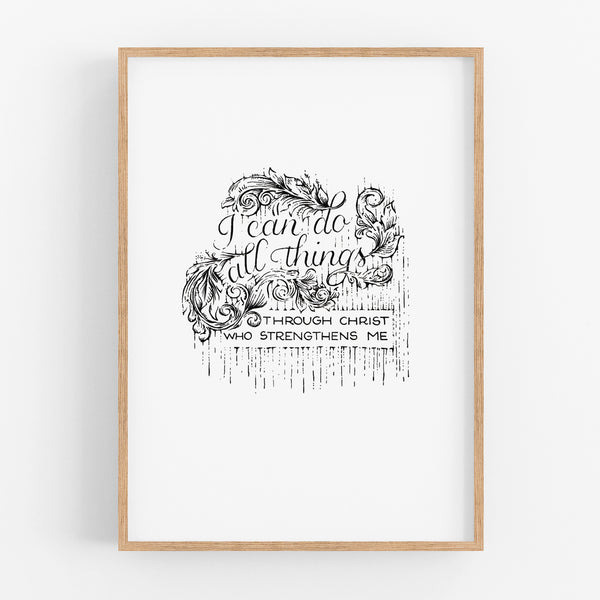 I can do all things - Philippians 4:13 art print - A4 handlettered quote