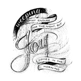 Joy Comes In The Morning - Psalm 30:5 black & white art print - A4 handlettering