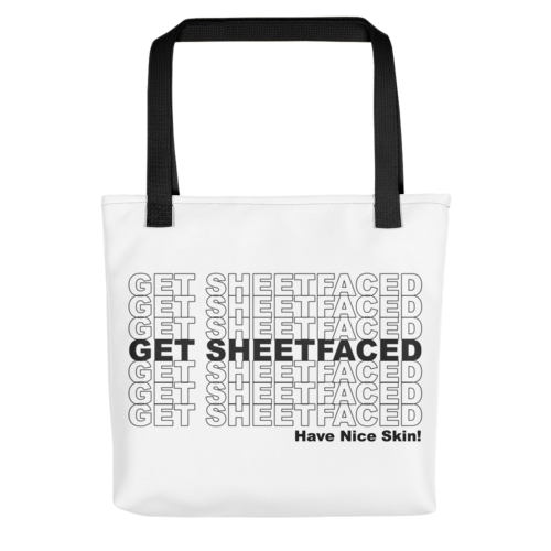 """Get Sheetfaced"" Tote Bag"