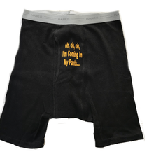 "Load image into Gallery viewer, Custom Personalized Designed Boxers With ""Oh, Oh, Oh, I'm Coming In My Pants..."" Saying 