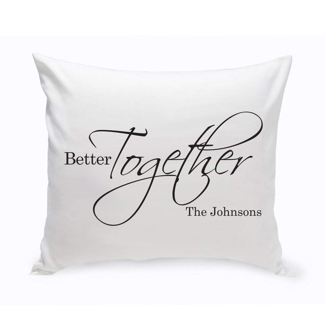 Personalized Better Together Throw Pillow | JDS